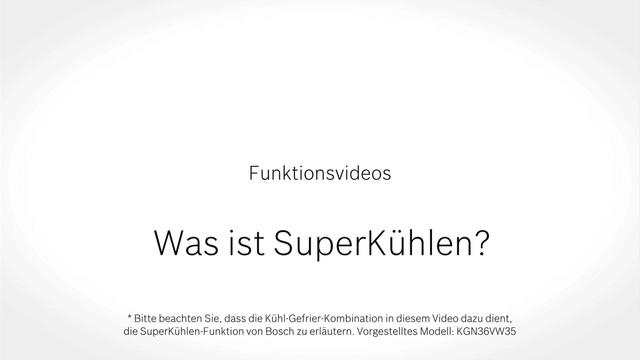 Bosch - Was ist SuperKühlen? Video 3